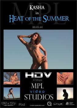 MPL - 2011-06-05 - Kasha - Heat of the Summer - by Alexander Fedorov (Video) HD DivX | MOV | WMV 1280X720