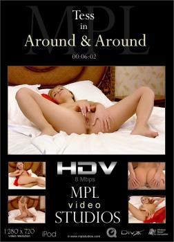 MPL - 2011-11-19 - Tess - Around & Around - by Aztek Santiago (Video) HD DivX | MOV | WMV 1280X720