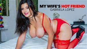 mywifeshotfriend-20-09-19-gabriela-lopez-compensates-her-friends-husband.jpg